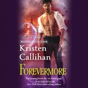 Forevermore audiobook by Kristen Callihan