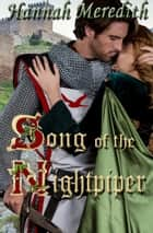 Song of the Nightpiper ebook by Hannah Meredith