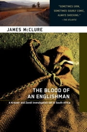 The Blood of an Englishman - A Kramer and Zondi Investigation ebook by James McClure