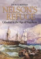 Nelson's Refuge ebook by Jason R. Musteen