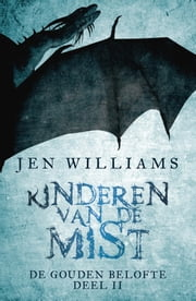 Kinderen van de mist ebook by Jen Williams, Linda Broeder