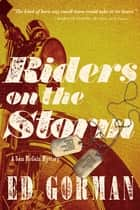 Riders on the Storm: A Sam McCain Mystery ebook by Ed Gorman