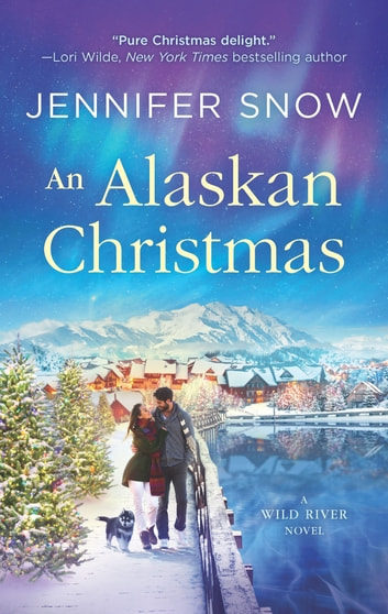 An Alaskan Christmas ebook by Jennifer Snow