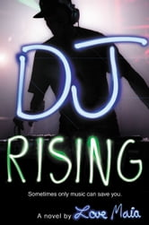 DJ Rising ebook by Love Maia