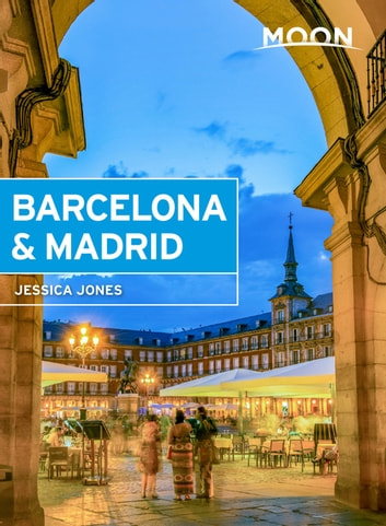 Moon Barcelona & Madrid eBook by Jessica Jones