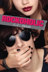 Rockoholic ebook by C. J. Skuse
