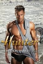 Hunter ebook by Kathi S Barton