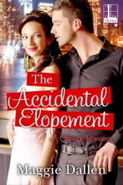 The Accidental Elopement ebook by Maggie Dallen