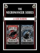 The Necromancer Series - Hold Me Closer Necromancer and Necromancing the Stone ebook by Lish McBride