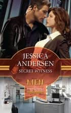 Secret Witness ebook by Jessica Andersen