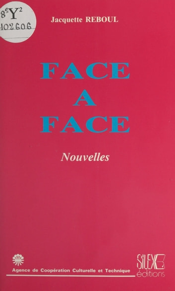 Face à face ebook by Jacquette Reboul