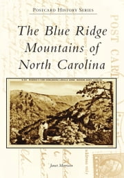 Blue Ridge Mountains of North Carolina, The ebook by Janet Morrison