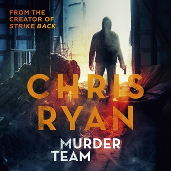 Murder Team - The lone wolf on an unofficial mission livre audio by Chris Ryan