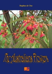 The Australians Flowers ebook by Daphne & Cloe