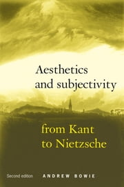 Aesthetics and Subjectivity ebook by Andrew Bowie