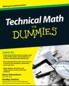 Technical Math For Dummies ebook by Barry Schoenborn, Bradley Simkins
