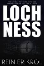 Loch Ness ebook by Reinier Krol