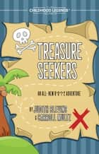 Treasure Seekers - The Childhood Legends Series, #8 ebook by Judy Blevins, Carroll Multz