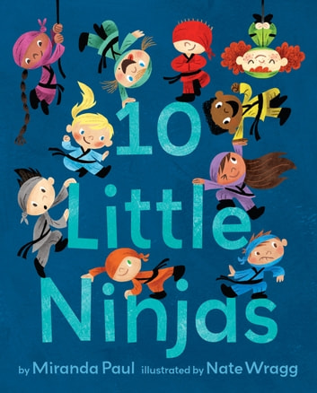 10 Little Ninjas ebook by Miranda Paul