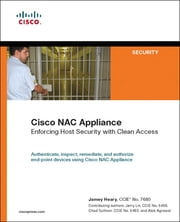 Cisco NAC Appliance - Enforcing Host Security with Clean Access ebook by Jamey Heary,Jerry Lin,Chad Sullivan,Alok Agrawal