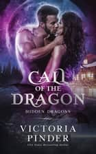 Call of the Dragon - Flight of the Dragons ebook by Victoria Pinder