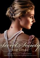 Secret Society ebook by Tom Dolby