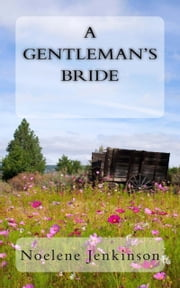 A Gentleman's Bride ebook by Noelene Jenkinson