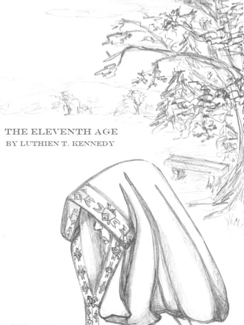 The Eleventh Age ebook by Luthien T. Kennedy