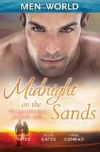 Midnight On The Sands - 3 Book Box Set ebook by Maisey Yates, Olivia Gates, Linda Conrad