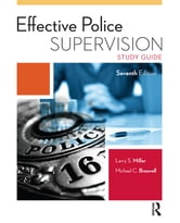 Effective Police Supervision Study Guide ebook by Larry S. Miller,Michael C. Braswell