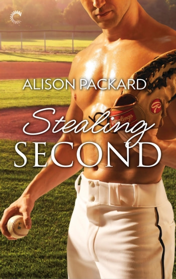 Stealing Second ebook by Alison Packard