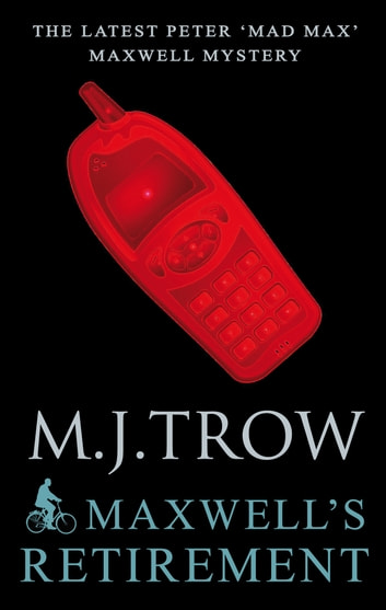 Maxwell's Retirement ebook by M.J. Trow
