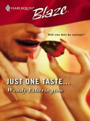 Just One Taste ebook by Wendy Etherington