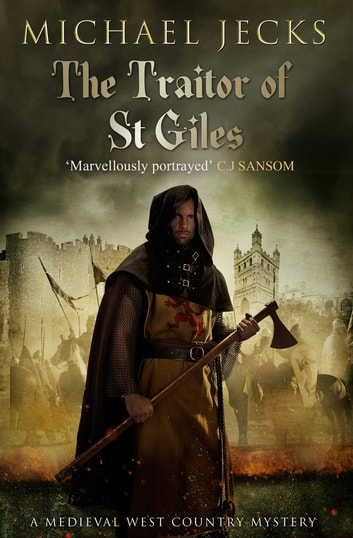 The Traitor Of St Giles Ebook By Michael Jecks 9781471126321
