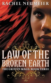 Law of the Broken Earth ebook by Rachel Neumeier