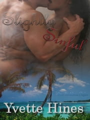 Slightly Sinful ebook by Yvette Hines
