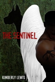 The Sentinel ebook by Kimberly Lewis