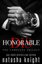 Dishonorable - The Complete Trilogy ebook by Natasha Knight