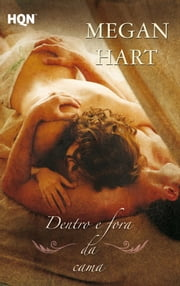 Dentro e fora da cama ebook by Megan Hart