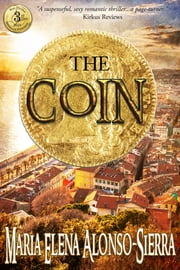 The Coin ebook by Maria Elena Alonso-Sierra