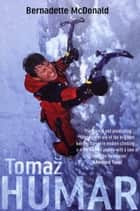 Tomaz Humar ebook by Bernadette McDonald