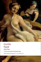 Faust: Part Two ebook by J. W. von Goethe, David Luke