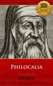 Philocalia ebook by Origen, Wyatt North