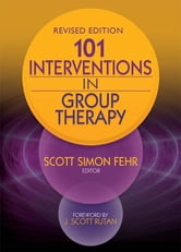 101 Interventions in Group Therapy, Revised Edition ebook by