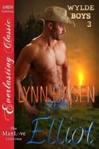 Elliot ebook by Lynn Hagen
