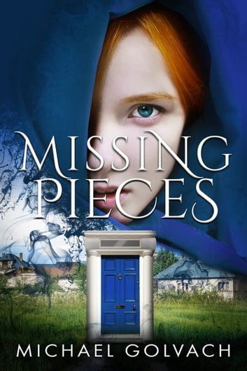 Missing Pieces ebook by Michael Golvach