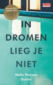 In dromen lieg je niet ebook by Malin Persson Giolito, Ron Bezemer