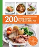 200 More Slow Cooker Recipes ebook by Sara Lewis
