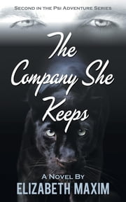 The Company She Keeps ebook by Elizabeth Maxim