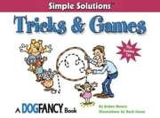 Tricks & Games ebook by Arden Moore,Buck Jones